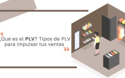 ¿Qué es el PLV? Tipos de PLV para impulsar tus ventas